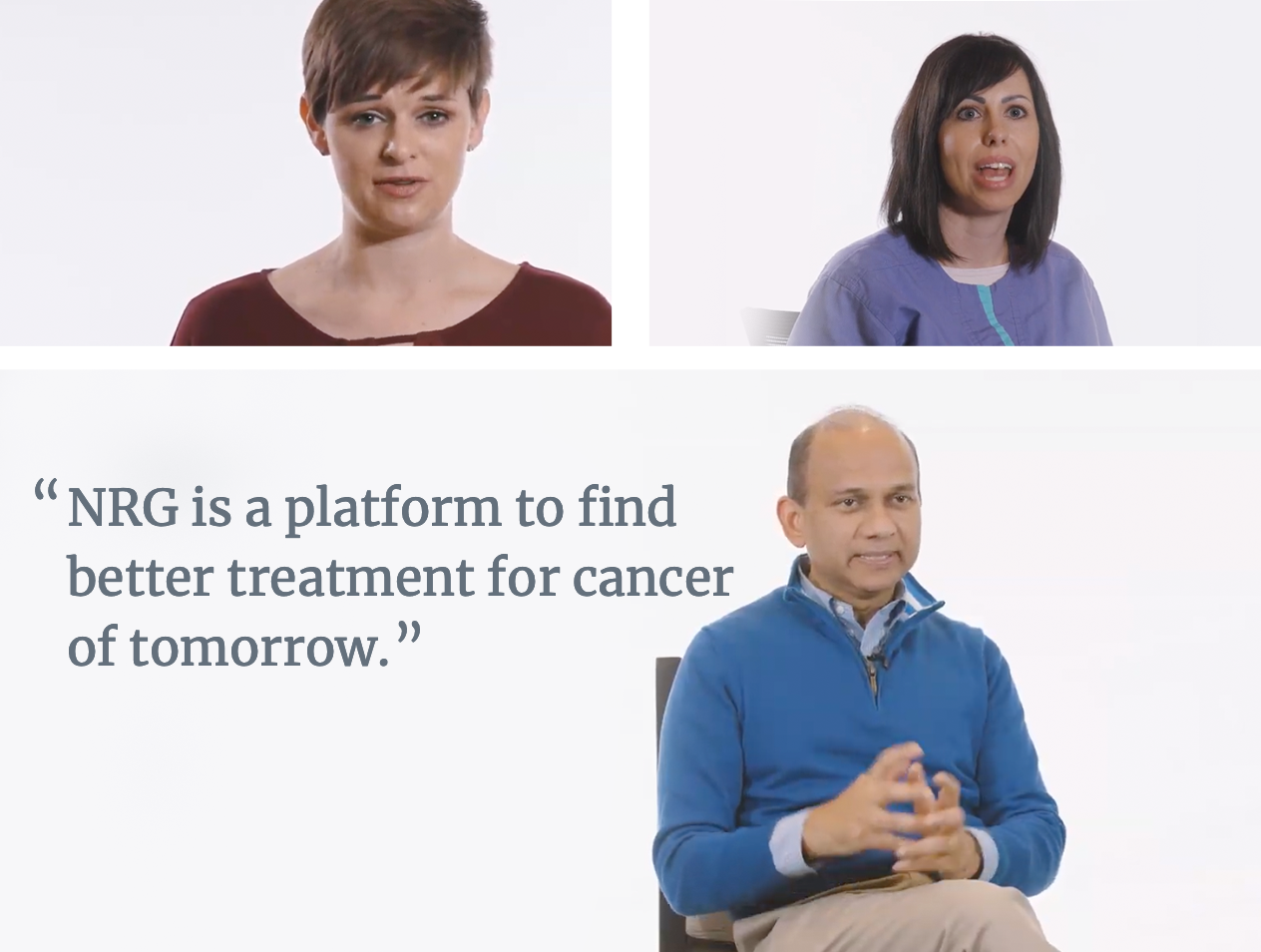 NRG is a platform to find better treatment for cancer of tomorrow.